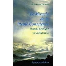 le-miracle-de-la-pleine-conscience