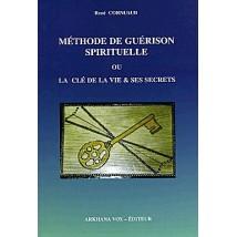 methode-de-guerison-spirituelle-ou-la-cle-de-la-vie-et-ses-se