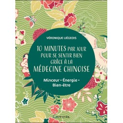 10 minutes par jour pour se sentir bien grâce à la médecine chinoise